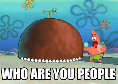 Who_are_you_people?!_Patrick.png